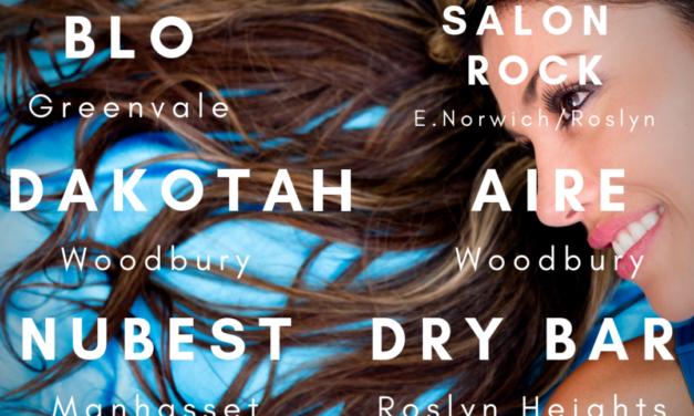 Where to Get the Best Blowout on the North Shore of Long Island